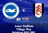 Thông tin trước trận Fulham & Brighton – cá độ bóng đá